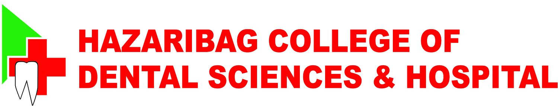 Hazaribag College of Dental Sciences & Hospital