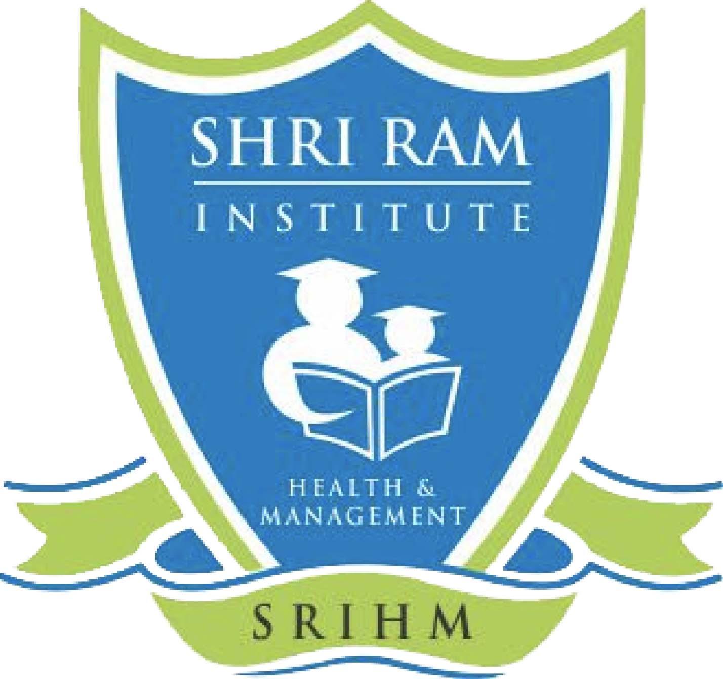 Shri Ram Institute of Health and Management